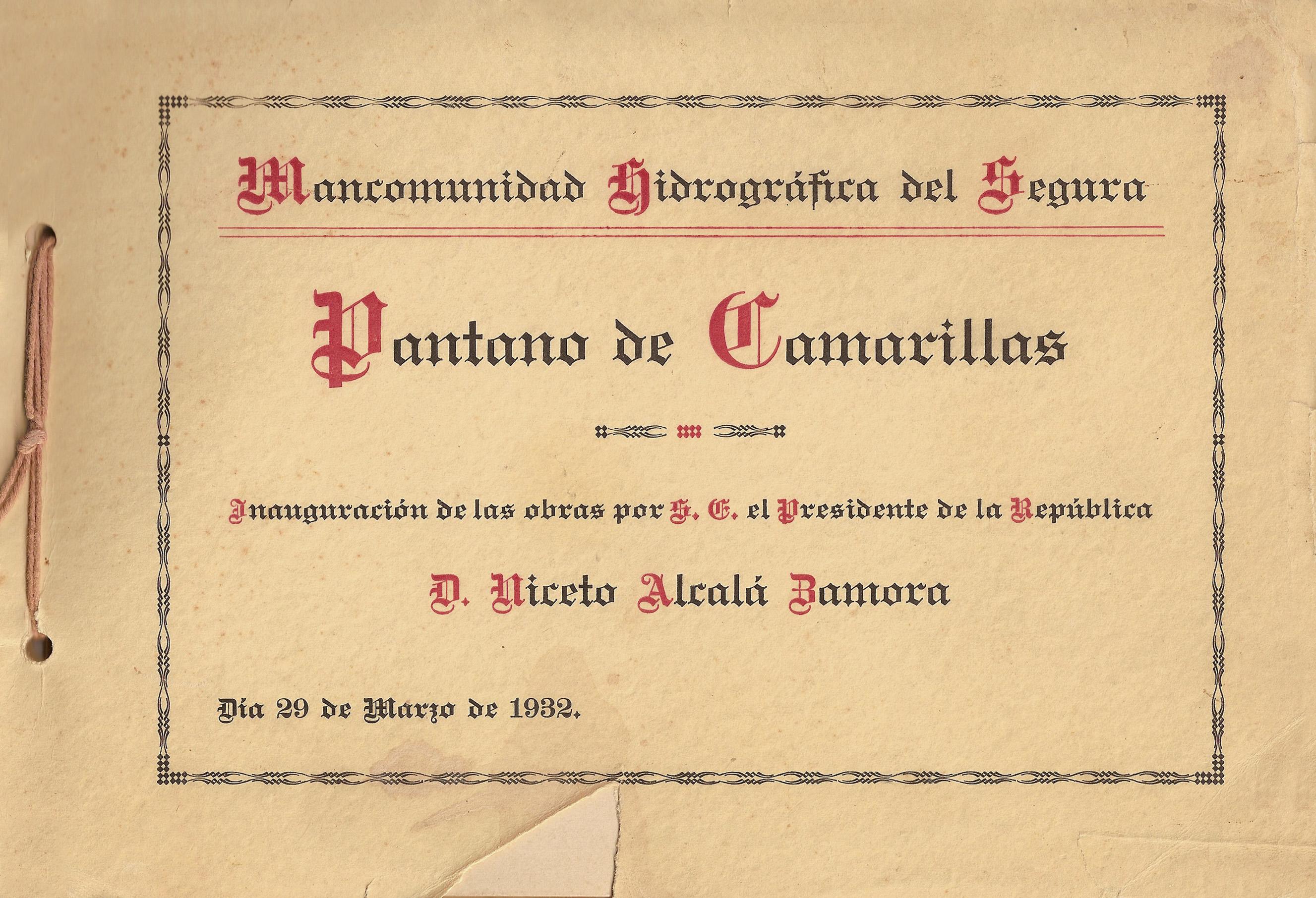 Pantano de Camarillas - Inauguración de las obras por el S.E. el Presidente de la República D. Niceto Alcalá Zamora